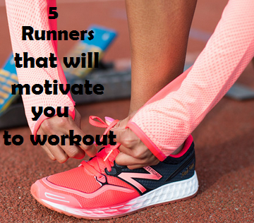 5 runners that will motivate you to work out