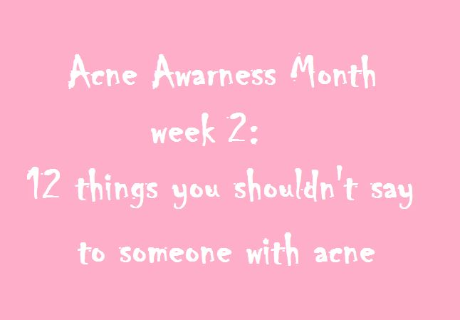 acne awareness month week 2